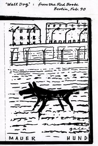 Berlin Wall Dog by Bob Gale (1990)